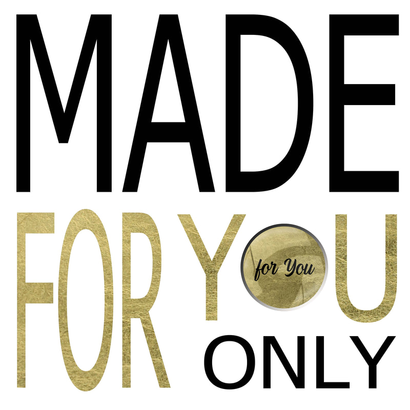 Made For You Only